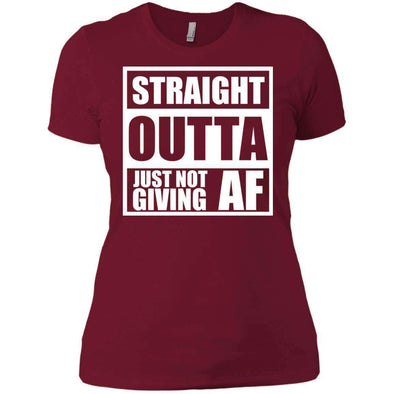 Straight Outta Giving AF T-Shirts CustomCat Scarlet X-Small