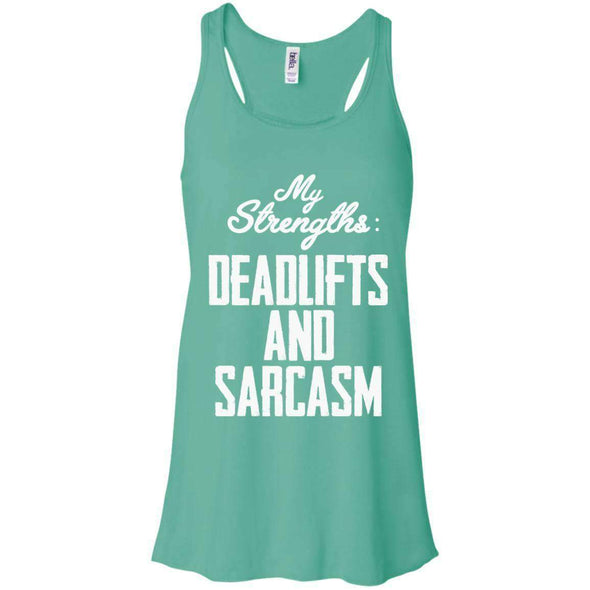 Strengths- DEADLIFTS & SARCASM T-Shirts CustomCat Teal X-Small