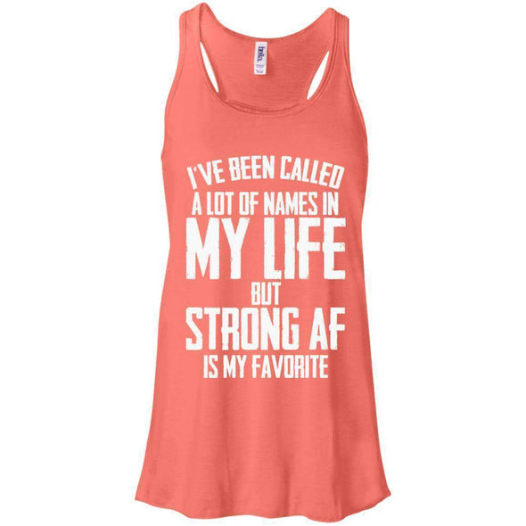 Strong AF is my Favorite T-Shirts CustomCat Coral X-Small