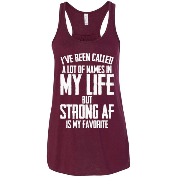 Strong AF is my Favorite T-Shirts CustomCat Maroon X-Small