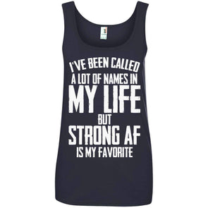 Strong AF is my Favorite T-Shirts CustomCat Navy S