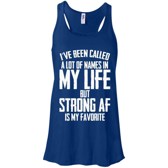 Strong AF is my Favorite T-Shirts CustomCat True Royal X-Small