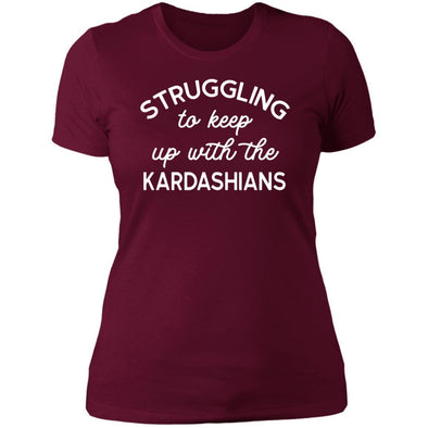 Struggling with the Kardahians T-Shirts Apparel CustomCat Boyfriend T-Shirt Maroon X-Small