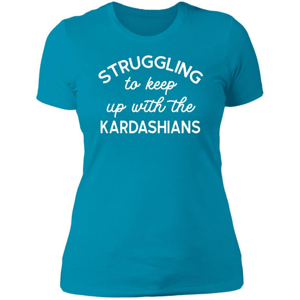 Struggling with the Kardahians T-Shirts Apparel CustomCat Boyfriend T-Shirt Turquoise X-Small