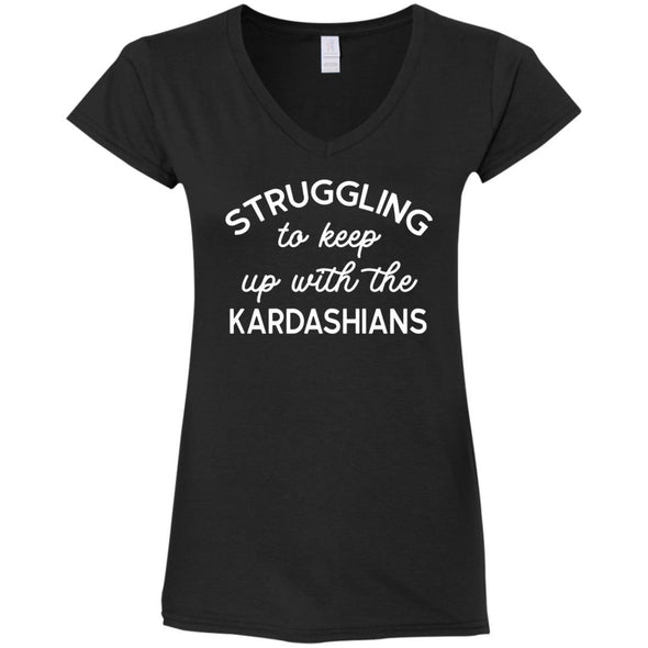 Struggling with the Kardahians T-Shirts Apparel CustomCat V-Neck T-Shirt Black S