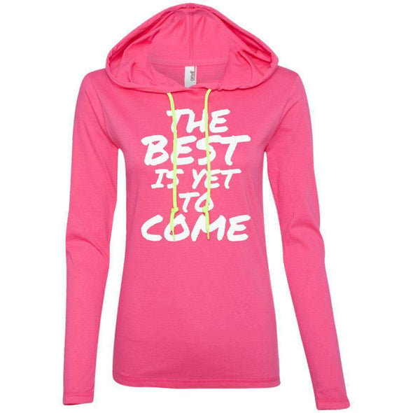 The Best is Yet to Come T-Shirts CustomCat Hot Pink/Neon Yellow S