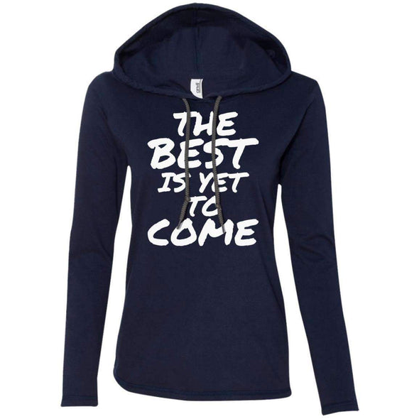 The Best is Yet to Come T-Shirts CustomCat Navy/Dark Grey S