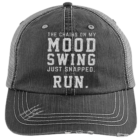 The Chains on my Mood Swing Just Snapped. Run Cap Apparel CustomCat Distressed Trucker Cap Black/Grey One Size