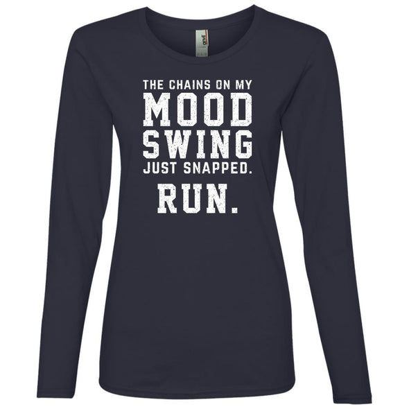 The Chains On My Mood Swing Just Snapped. Run Long Sleeve T-Shirts CustomCat Navy S