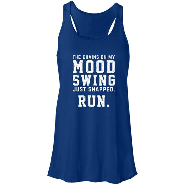 The Chains On My Mood Swing Just Snapped. Run Tank T-Shirts CustomCat True Royal X-Small