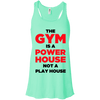 The Gym is a Power House Apparel CustomCat Bella + Canvas Flowy Racerback Tank Mint X-Small