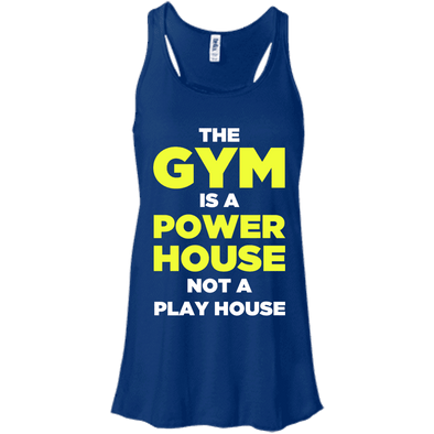 The Gym is a Power House Apparel CustomCat Bella + Canvas Flowy Racerback Tank True Royal X-Small