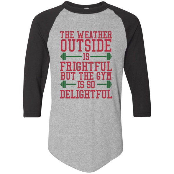 The Weather Outside is Frightful Raglan Jersey Apparel CustomCat Raglan Jersey Athletic Heather/Black S