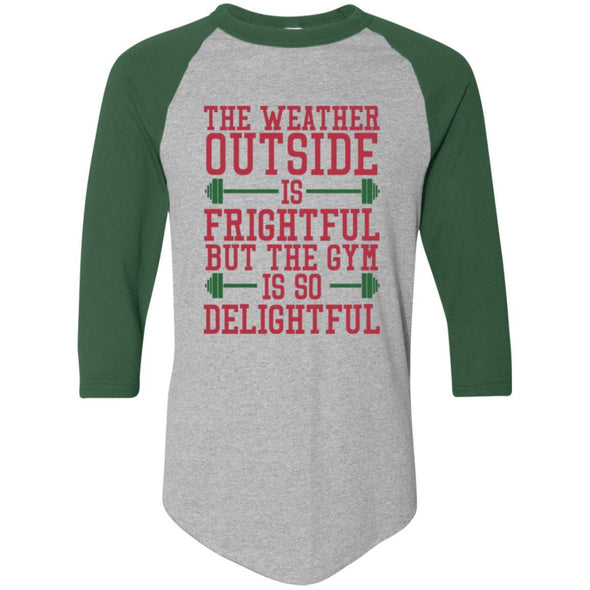 The Weather Outside is Frightful Raglan Jersey Apparel CustomCat Raglan Jersey Athletic Heather/Dark Green S