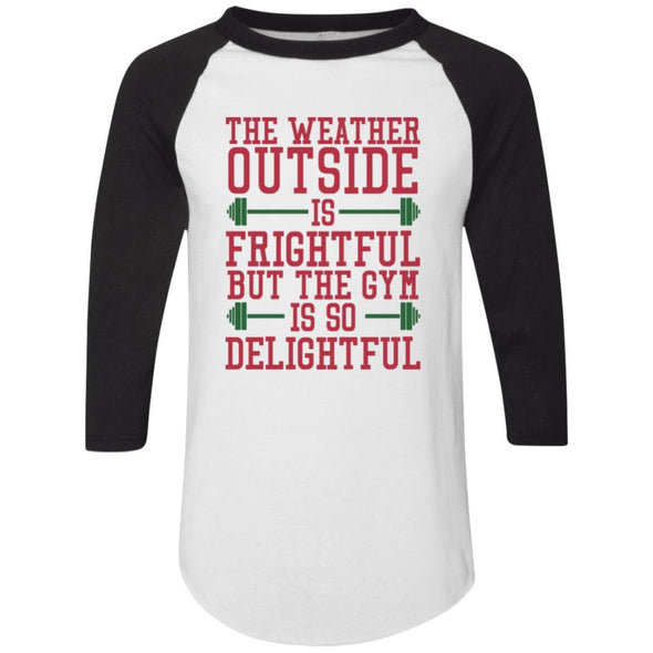 The Weather Outside is Frightful Raglan Jersey Apparel CustomCat Raglan Jersey White/Black S