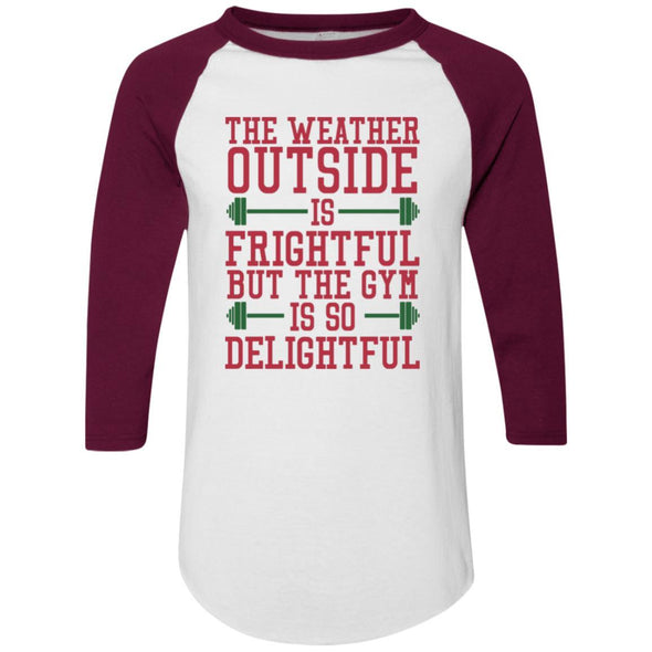 The Weather Outside is Frightful Raglan Jersey Apparel CustomCat Raglan Jersey White/Maroon S