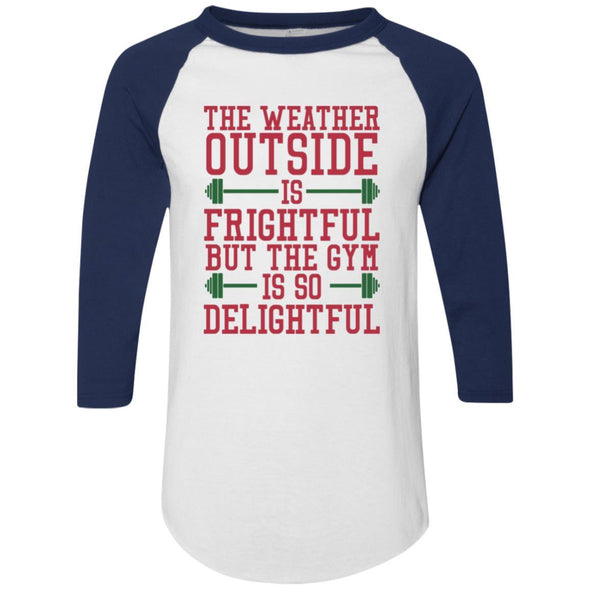 The Weather Outside is Frightful Raglan Jersey Apparel CustomCat Raglan Jersey White/Navy S