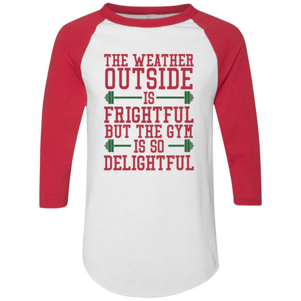 The Weather Outside is Frightful Raglan Jersey Apparel CustomCat Raglan Jersey White/Red S