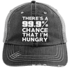 There is 99.9% Chance That I'm Hungry Hats CustomCat Black/Grey One Size