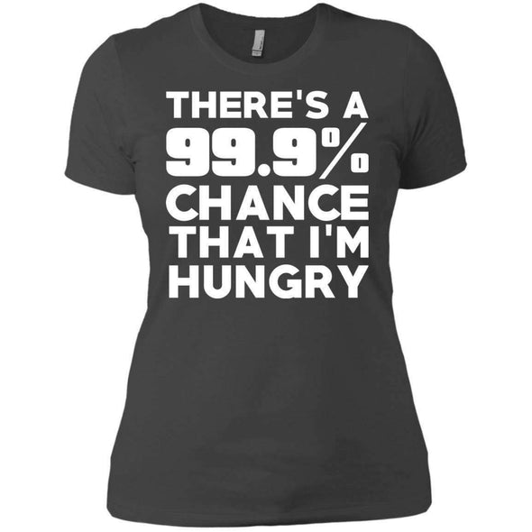 There is 99.9% Chance That I'm Hungry T-Shirts CustomCat Heavy Metal X-Small