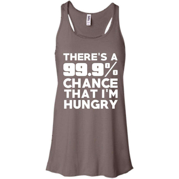 There is 99.9% Chance That I'm Hungry T-Shirts CustomCat Pebble Brown X-Small