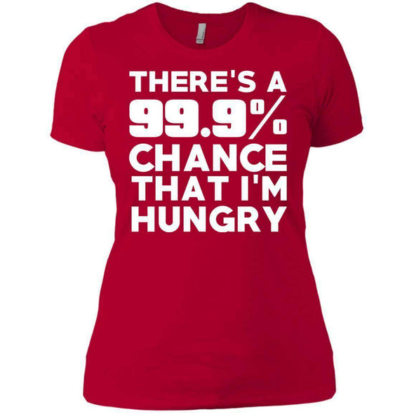 There is 99.9% Chance That I'm Hungry T-Shirts CustomCat Red X-Small