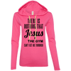 There is Nothing that Jesus & the Gym Can't Get Me Through Apparel CustomCat Ladies LS T-Shirt Hoodie Hot Pink Small
