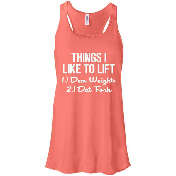 Things I Like to Lift T-Shirts CustomCat Coral X-Small