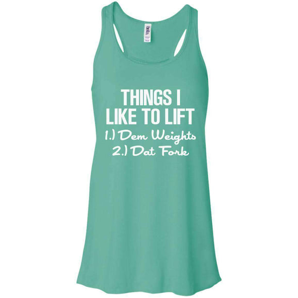 Things I Like to Lift T-Shirts CustomCat Teal X-Small