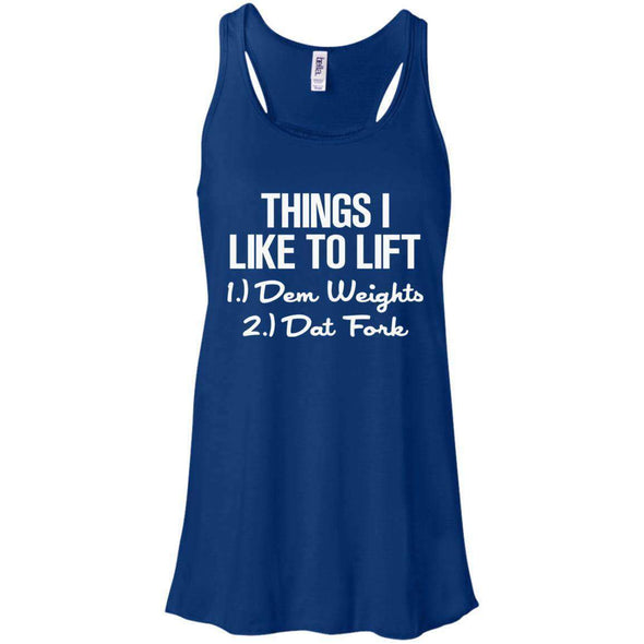 Things I Like to Lift T-Shirts CustomCat True Royal X-Small