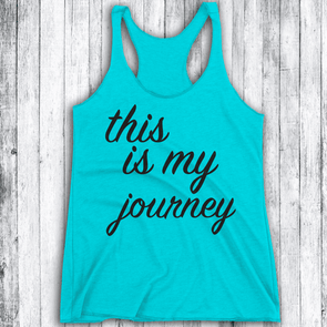 This is My Journey (New Styles) Apparel CustomCat NL6733 Next Level Ladies' Triblend Racerback Tank Tahiti Blue X-Small