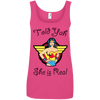 Told Yah She is Real Apparel CustomCat Ladies' 100% Ringspun Cotton Tank Top Hot Pink Small