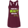 Train Like a Beast, Look Like a Beauty Apparel CustomCat Bella+Canvas Flowy Racerback Tank Maroon X-Small