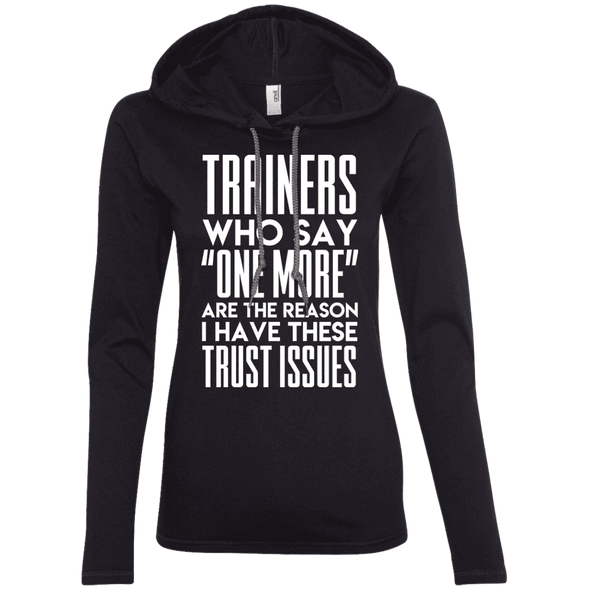 Trainers Give Me Trust Issues Hoodies Apparel CustomCat 887L Anvil Ladies' LS T-Shirt Hoodie Black/Dark Grey Small
