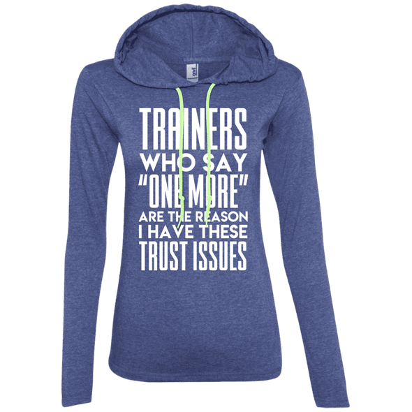 Trainers Give Me Trust Issues Hoodies Apparel CustomCat 887L Anvil Ladies' LS T-Shirt Hoodie Heather Blue/Neon Yellow Small