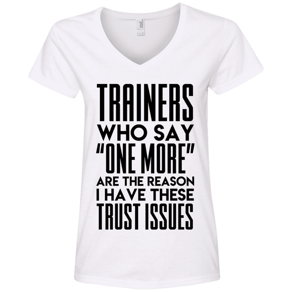 Trainers Give Me Trust Issues Tees Apparel CustomCat 88VL Anvil Ladies' V-Neck T-Shirt White Small