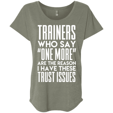Trainers Give Me Trust Issues Tees Apparel CustomCat NL6760 Next Level Ladies' Triblend Dolman Sleeve Venetian Grey X-Small