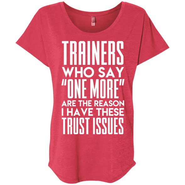 Trainers Give Me Trust Issues Tees Apparel CustomCat NL6760 Next Level Ladies' Triblend Dolman Sleeve Vintage Red X-Small