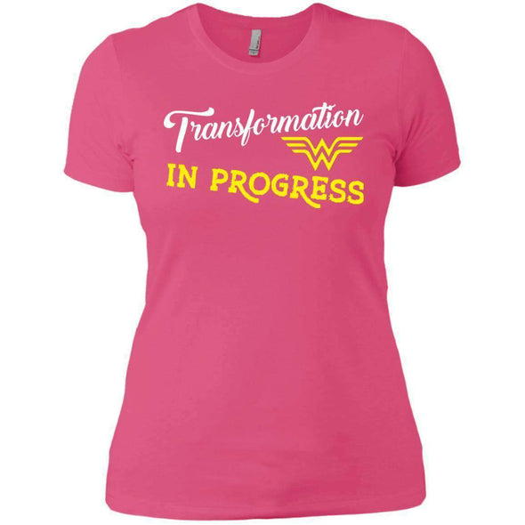 Transformation in Progress T-Shirts CustomCat Hot Pink X-Small