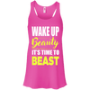 Wake Up Beauty it's Time to Beast Apparel CustomCat B8800 Bella + Canvas Flowy Racerback Tank Neon Pink X-Small