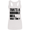 What Time? (Softstyle Tank) Apparel CustomCat Ladies Softstyle Racerback Tank White Small