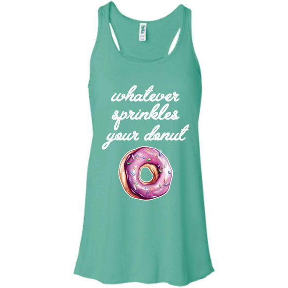 Whatever Sprinkles Your Donut T-Shirts CustomCat Teal X-Small