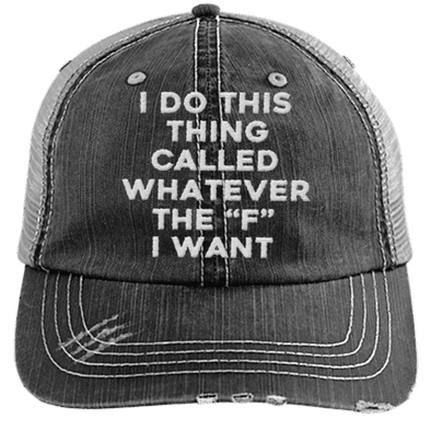 Whatever the F I want Hats CustomCat Black/Grey One Size