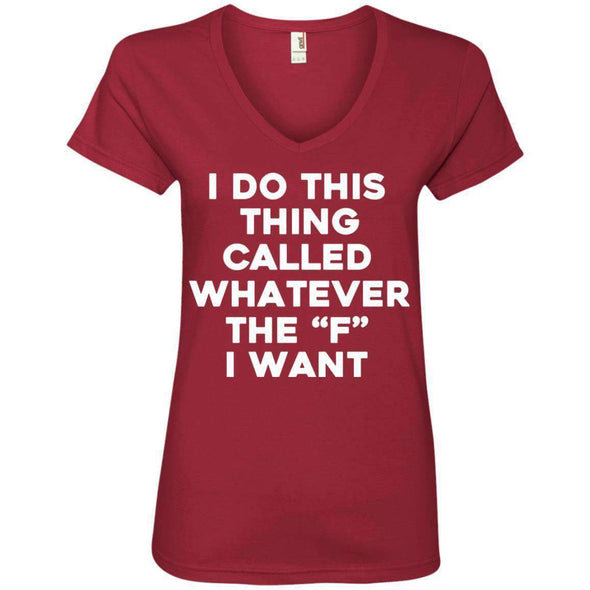 Whatever the F I want T-Shirts CustomCat Independence Red Small