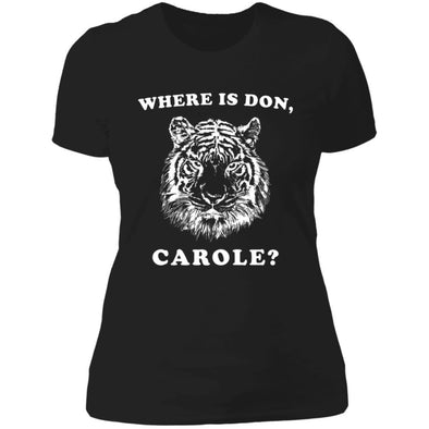 Where is Don, Carole? T-Shirts Apparel CustomCat Boyfriend Tee Black X-Small