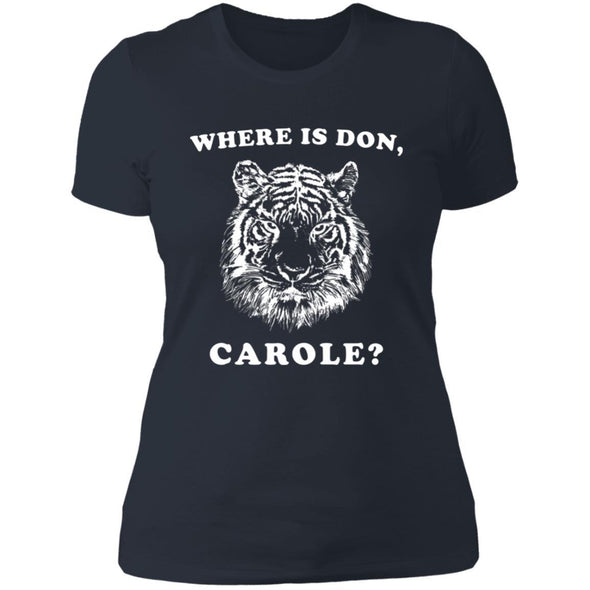 Where is Don, Carole? T-Shirts Apparel CustomCat Boyfriend Tee Indigo X-Small