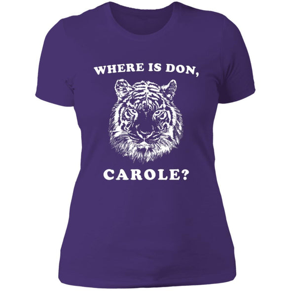 Where is Don, Carole? T-Shirts Apparel CustomCat Boyfriend Tee Purple Rush/ X-Small