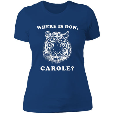 Where is Don, Carole? T-Shirts Apparel CustomCat Boyfriend Tee Royal X-Small
