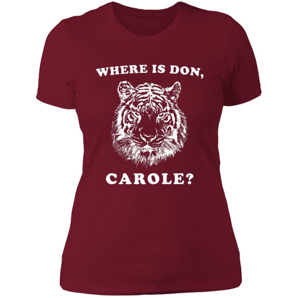 Where is Don, Carole? T-Shirts Apparel CustomCat Boyfriend Tee Scarlet X-Small