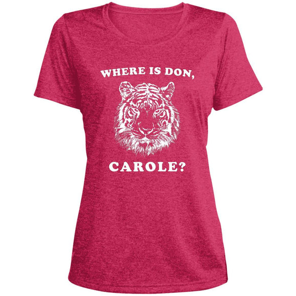 Where is Don, Carole? T-Shirts Apparel CustomCat Dri-Fit T-Shirt Pink Raspberry Heather X-Small